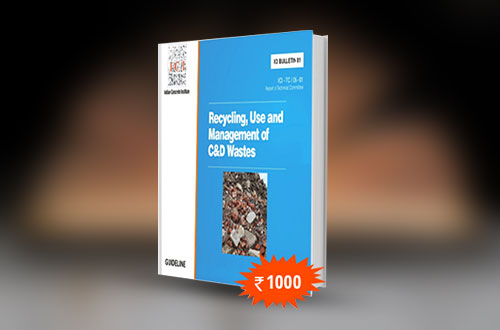 Recycling, Use and Management of C&D wastes